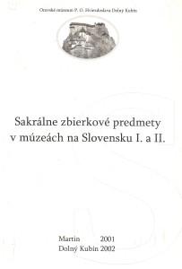 Etnograf a múzeum V. a VI. Martin 2001 Dolný Kubín 2002