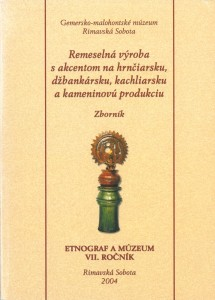Etnograf a múzeum VII. Rimavská Sobota 2004