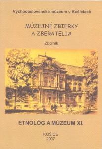 Etnológ a múzeum XI. Košice 2007