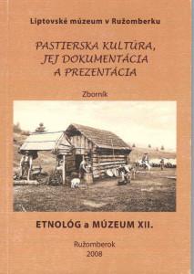 Etnológ a múzeum XII. Ružomberok 2008
