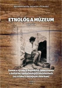 Etnológ a múzeum XVIII. Prievidza 2014