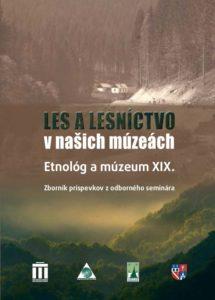 Etnológ a múzeum XIX. Zvolen 2015
